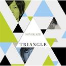 TRIANGLE -トライアングル-/そよかぜ