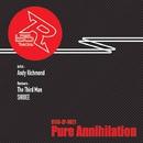Pure Annihilation/Andy Richmond