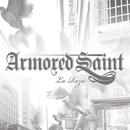 La Raza/Armored Saint