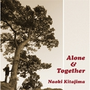 Alone&Together/北島直樹