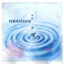 moisture/ほたる