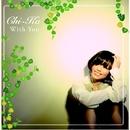 With You/CHI-KA
