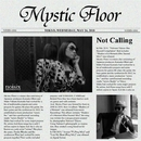 Not Calling/Mystic Floor