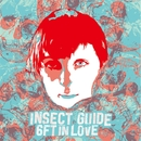 6FT IN LOVE/Insect Guide