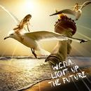 LIGHT UP THE FUTURE/W.C.D.A.