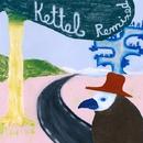 Kettel Remixed/Kettel