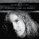 Echoes Of Light And Shadow/デイビット アーカンストン