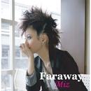 Faraway/Miz