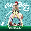 MissMatch!?/CANTOY