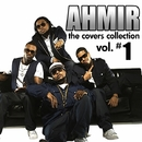 AHMIR: The Covers Collection - Vol. #1/Ahmir
