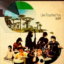 Live Touches You/SOFT