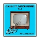 Classic Television Themes, Vol. 3/TV Tunesters