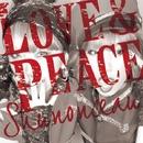 LOVE&PEACE/Shunonceau