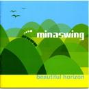 beautiful horizon/minaswing