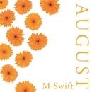 August/M-Swift