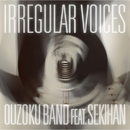 IRREGULAR VOICES feat. 赤飯/王族BAND