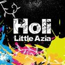 Holi/Little Azia