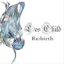 Re:birth/Los Child