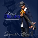 Chasing Dreams/Donald Alford II