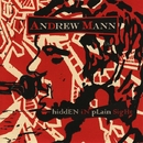 Hidden In Plain Sight/Andrew Mann