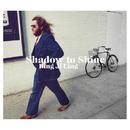 Shadow to Shine/Bing Ji Ling