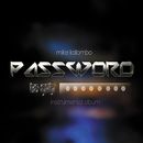 PASSWORD/Mike Kalombo