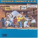 DOUBLE IMPACT E.P. 2/DESPERADO & OZROSAURUS