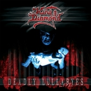Deadly Lullabyes Live/King Diamond