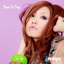 Don't Cry/mayu