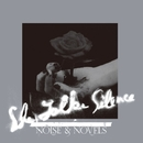NOISE & NOVELS/She Talks Silence