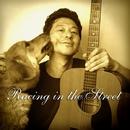 Racing in the Street/外村伸二 & 浦山直樹