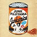ジャンクスパイス/ジャンク フジヤマ