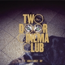 Tourist History: Deluxe Edition/TWO DOOR CINEMA CLUB