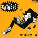 THE GATHERS/ザ.ギャザーズ