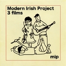 3 films/Modern Irish Project