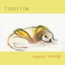 Tomorrow/神出高志