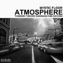 Atmosphere/Mystic Floor