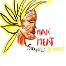 Man Meat/SWAHILI BLONDE
