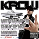 HIPHOP'S ROCKIN' HOOD/KROW