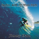Surfin' With TD Maui Style/Jimmy Dale