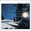 Still、Still、Still/Kelly Yost