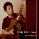 Dirty Old Town/外村伸二