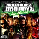 The Mission/NORTH COAST BAD BOYZ