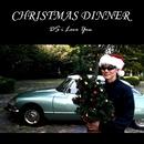 CHRISTMAS DINNER/DS i Love You