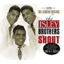 SHOUT/ISLEY BROTHERS