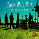 Easy Way Out/Robert Desmond Band