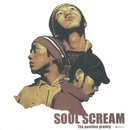 The positive gravity -案とヒント/SOUL SCREAM