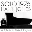 SOLO 1976 A Tribute to Duke Ellington/Hank Jones