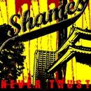 NEVER TRUST/SHAMES