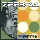 THE RHYME ANIMAL REMIX E.P.1/ZEEBRA